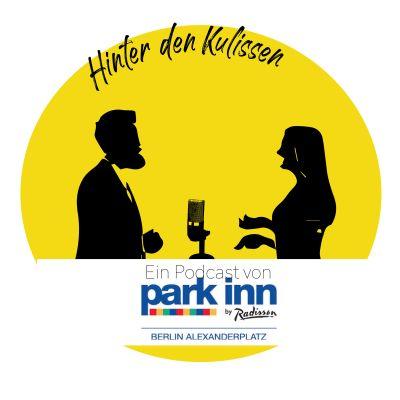 der erste Podcast vom Park Inn Hotel Berlin